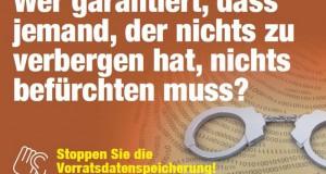 Kritisches Plakat zur Vorratsdatenspeicherung (Quelle: wiki,vorratsdatenspeicherung.de, Muzungu)