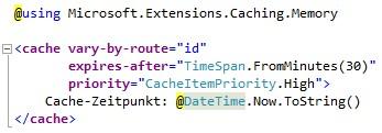 Der neue cache Helper bietet eine einfache Möglichkeit, Inhalte in Razor-Ansichten zwischenzuspeichern.